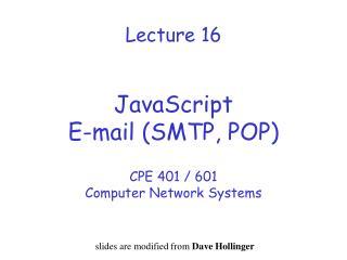 Lecture 16   JavaScript E-mail SMTP, POP