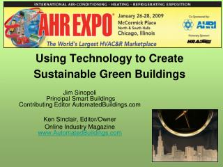 Using Technology to Create Sustainable Green Buildings