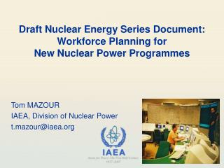 Draft Nuclear Energy Series Document: Workforce Planning for New Nuclear Power Programmes