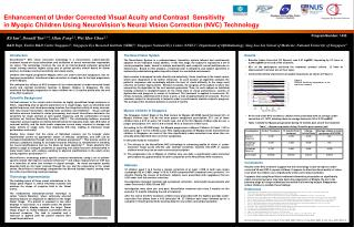 Enhancement of Under Corrected Visual Acuity and Contrast  Sensitivity in Myopic Children Using NeuroVision s Neural Vis
