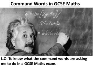 Command Words in GCSE Maths