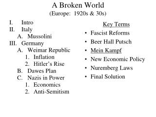 A Broken World  Europe:  1920s  30s