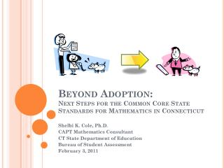 beyond adoption: next steps for the common core state standards for mathematics in connecticut