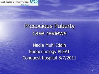 Precocious Puberty case reviews
