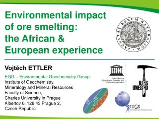 Environmental impact of ore smelting:  the African   European experience