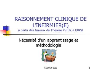 RAISONNEMENT CLINIQUE DE L INFIRMIERE   partir des travaux de Th r se PSIUK   l ARSI