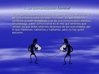 1. La comunicaci n familiar