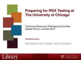 Preparing for RDA Testing at The University of Chicago