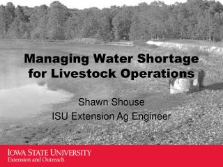 Managing Water Shortage for Livestock Operations