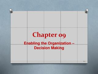 Enabling the Organization   Decision Making