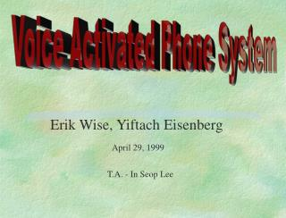 Voice Activated Phone System