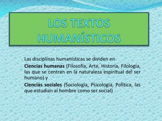 LOS TEXTOS HUMAN STICOS