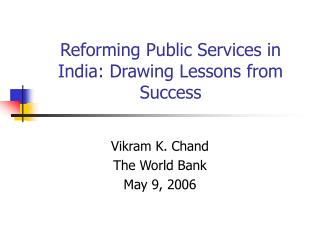 Reforming Public Services in India: Drawing Lessons from Success