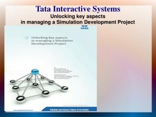 Unlocking key aspects  in managing a Simulation Development