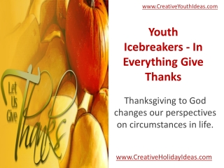 Youth Icebreakers - In Everything Give Thanks