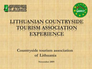 Lithuanian countryside tourism association experience