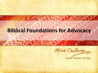 Biblical Foundations for Advocacy