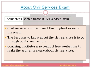 Everything you want to know about civil services exam.