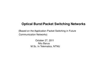 Optical Burst