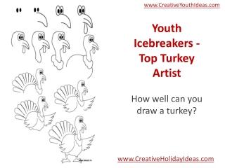 Youth Icebreakers - Top Turkey Artist