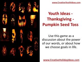 Youth Ideas - Thanksgiving - Pumpkin Seed Toss