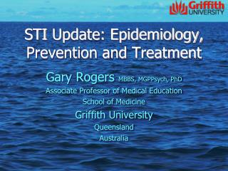 STI Update: Epidemiology, Prevention and Treatment