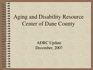Aging and Disability Resource Center of Dane County