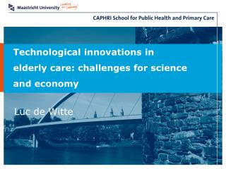 Technological innovations in  elderly care: challenges for science and economy