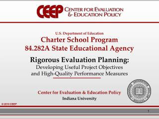 U.S. Department of Education Charter School Program 84.282A State Educational Agency   Rigorous Evaluation Planning:  De