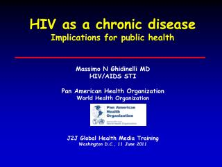 HIV as a chronic disease Implications for public health