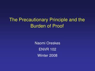 The Precautionary Principle and the Burden of Proof