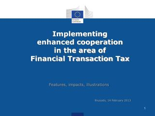 Implementing enhanced cooperation in the area of Financial Transaction Tax