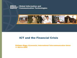 ICT and the Financial Crisis
