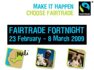 The FAIRTRADE Mark is the only independent consumer guarantee of a better deal for producers in the developing world.