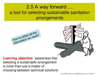 2.5 A way forward   a tool for selecting sustainable sanitation arrangements