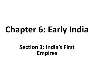Chapter 6: Early India