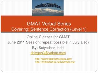 GMAT Verbal Series  Covering: Sentence Correction Level 1
