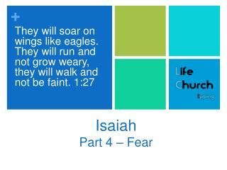 Isaiah Part 4   Fear