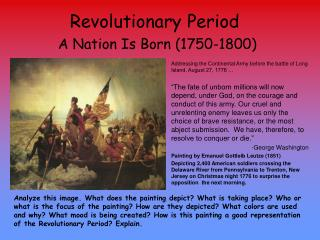 Revolutionary Period  A Nation Is Born 1750-1800