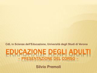 Educazione degli adulti   Presentazione del corso