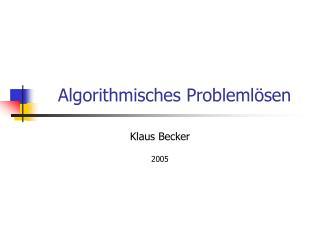 Algorithmisches Probleml sen