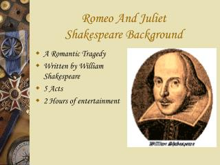 Romeo And Juliet  Shakespeare Background