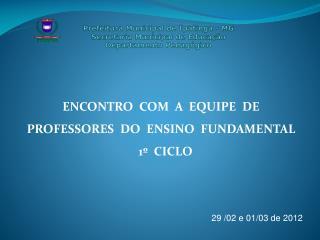 Prefeitura Municipal de Ipatinga - MG Secretaria Municipal de Educa  o Departamento Pedag gico