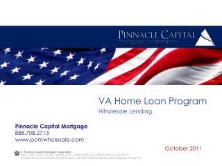 VA Home Loan Program Wholesale Lending