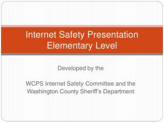 Internet Safety Presentation Elementary Level