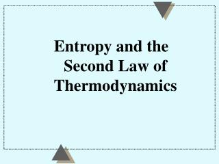 entropy and the second law of thermodynamics