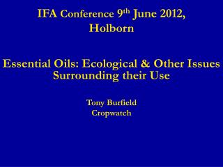 IFA Conference 9th June 2012, Holborn