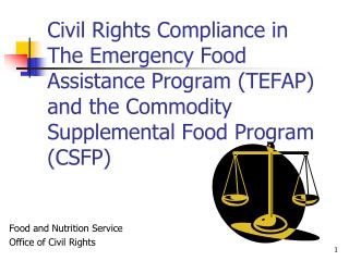 Civil Rights Compliance in The Emergency Food Assistance Program TEFAP and the Commodity Supplemental Food Program CSFP