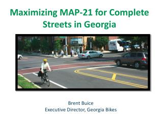 Maximizing MAP-21 for Complete Streets in Georgia