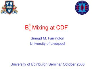 Sin ad M. Farrington University of Liverpool    University of Edinburgh Seminar October 2006